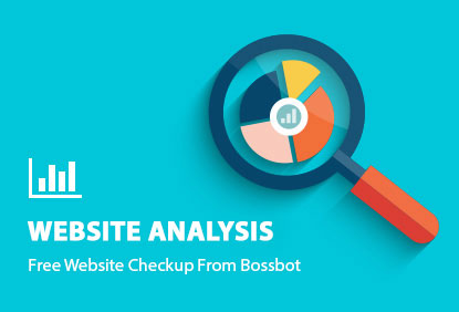 Free Website Analysis From Bossbot!